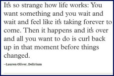 delirium-quote-how-life-works