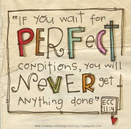 waiting-for-perfect-conditions